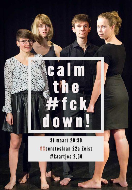 Poster calm the #fck down